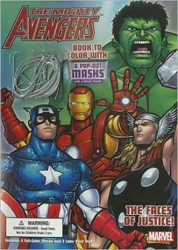The Mighty Avengers: The Faces of Justice! [With 6 Pop-Out Masks with 6 Elastic Bands]