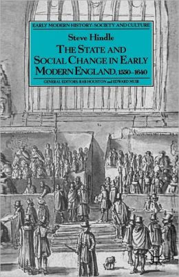 State and Social Change in Early Modern England, 1550-1640
