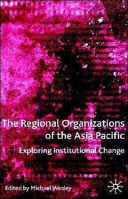 Regional Organizations Of The Asia Pacific