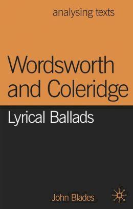 Wordsworth and Coleridge: Lyrical Ballads (Analysing Texts Series)