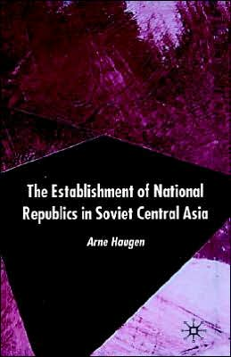 The Establishment Of National Republics In Central Asia