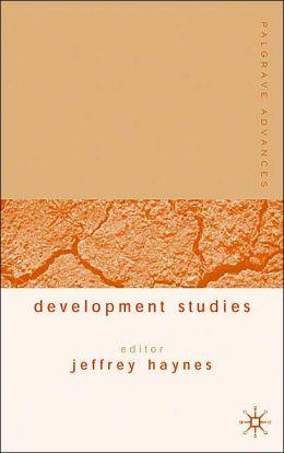 Palgrave Advances in Development Studies