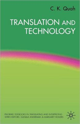 Translation and Technology (Palgrave Textbooks on Translating and Interpreting Series)