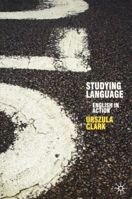 Studying Language: English in Action