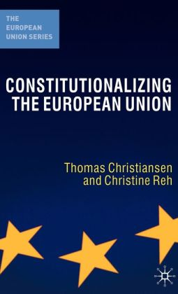 Constitutionalizing The European Union