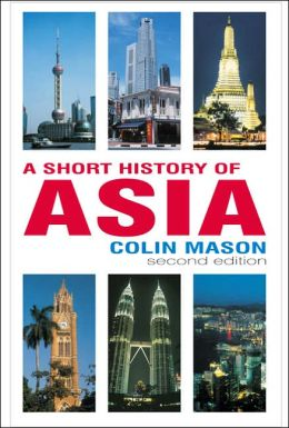 Short History of Asia (Second Edition)