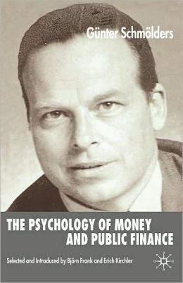 The Psychology Of Money And Public Finance Psychology Of Money And Public Finance