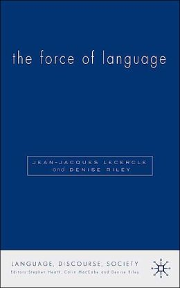 The Force Of Language