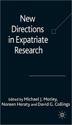 New Directions in Expatriate Research