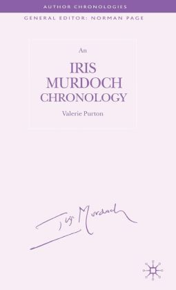 Iris Murdoch Chronology
