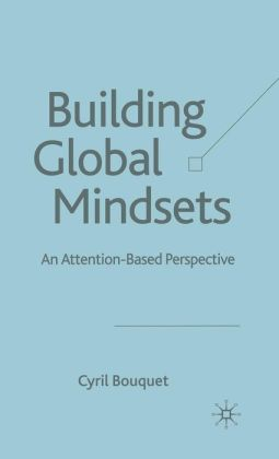 Building Global Mindsets: An Attention-Based Perspective