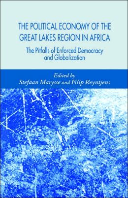 The Political Economy Of The Great Lakes Region In Africa
