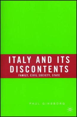 Italy and Its Discontents