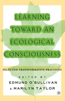 Learning Toward An Ecological Consciousness