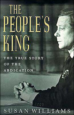 People's King: The True Story of the Abdication