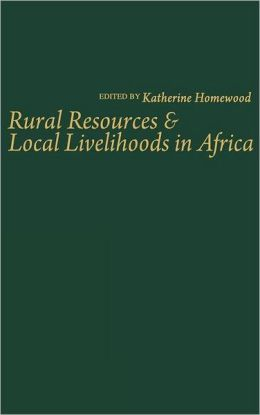 Rural Resources & Local Livelihoods in Africa