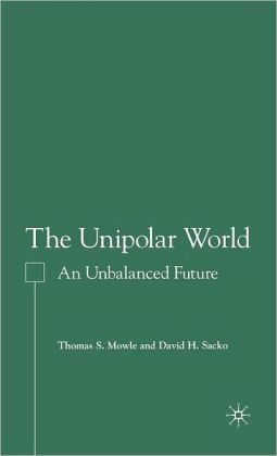 Unipolar World: An Unbalanced Future