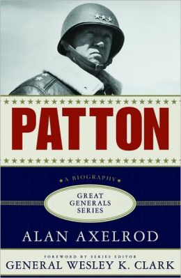 Patton: A Biography (Great Generals Series)
