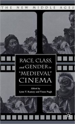 Race, Class, and Gender in ''Medieval'' Cinema