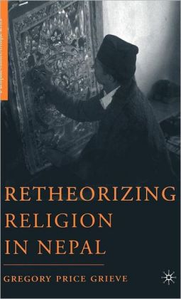 Retheorizing Religion in Nepal