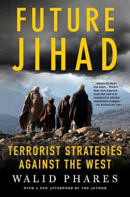 Future Jihad: Terrorist Strategies Against the West