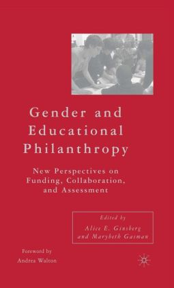 Gender and Educational Philanthropy: New Perspectives on Funding, Collaboration, and Assessment