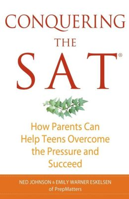 Conquering the SAT: How Parents Can Help Teens Overcome the Pressure and Succeed