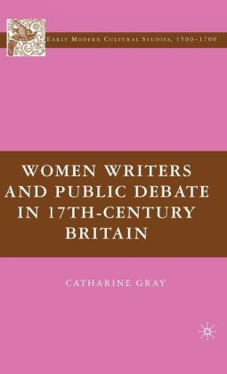 Women Writers and Public Debate in 17th Century Britain