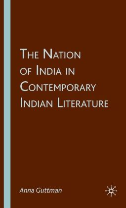 Nation of India in Contemporary Indian Literature