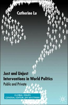 Just And Unjust Interventions In World Politics