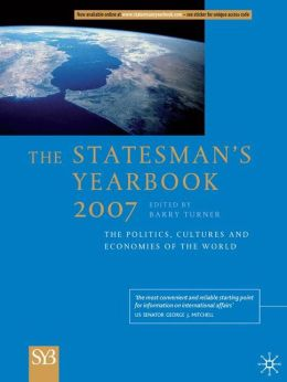 Statesman's Yearbook: The Politics, Cultures and Economies of the World
