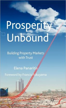 Prosperity Unbound: Building Property Markets with Trust