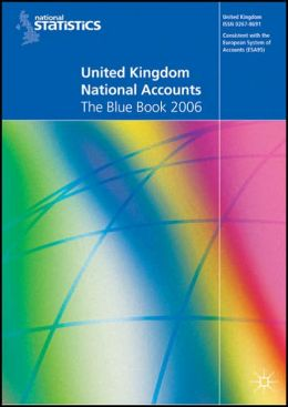 United Kingdom National Accounts 2006: The Blue Book
