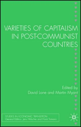 Varieties of Capitalism in Post-Communist Countries
