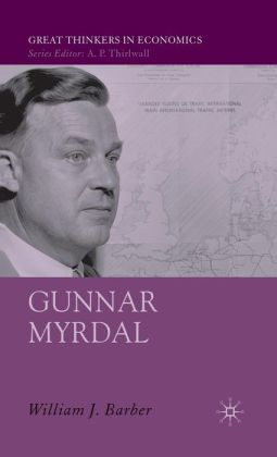Gunnar Myrdal: An Intellectual Biography