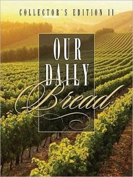 Our Daily Bread II