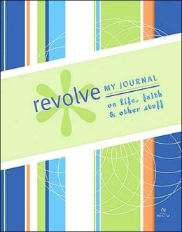 Revolve: My Journal on Life, Faith and Other Stuff