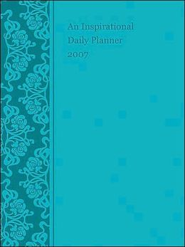 Inspirational Daily Planner 2007: God's Promises for Each Day - Blue