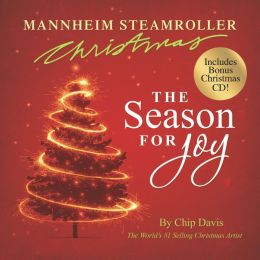 Mannheim Steamroller Christmas: The Season for Joy