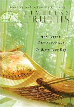 Timeless Truths: Touching God in Your Daily Living