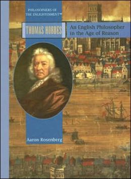 Thomas Hobbes: An English Philosopher in the Age of Reason