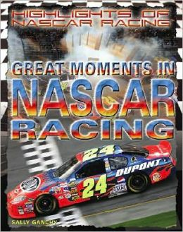 Great Moments in NASCAR Racing