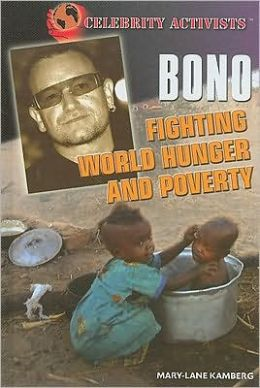 Bono: Fighting World Hunger and Poverty