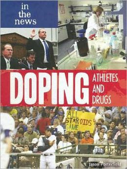 Doping: Athletes and Drugs
