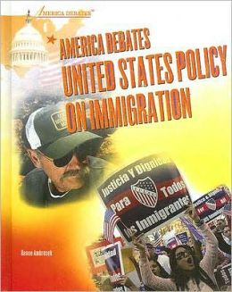 America Debates United States Policy on Immigration