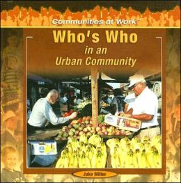Who's Who in an Urban Community