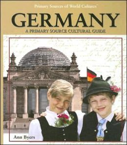 Germany: A Primary Source Cultural Guide