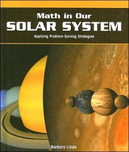 Math in Our Solar System: Applying Problem-Solving Strategies