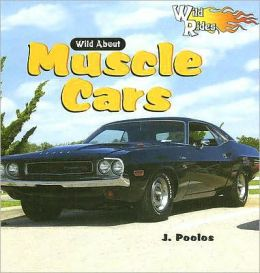 Wild about Muscle Cars