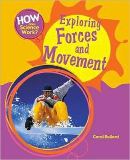 Exploring Forces and Movement